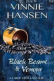 Black Beans & Venom: A Carol Sabala Mystery (The Carol Sabala Mystery Series Book 7)