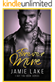 Forever Mine: Special Edition (I Got You Book 9)