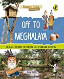 Off to Meghalaya (Discover India)