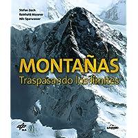 Montañas. Traspasando los límites (Ocio y deportes)