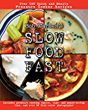 Bob Warden's Quick and Hearty Pressure Cooker Recipes Cookbook (Best of the Best Presents) - Slow Food Fast