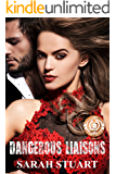Dangerous Liaisons: The Backstreet Boy and the Royal Heiress (Royal Command Family Saga Book 1)