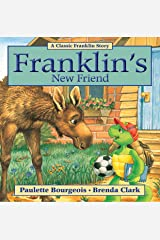 Franklin's New Friend (Classic Franklin Stories Book 17) Kindle Edition