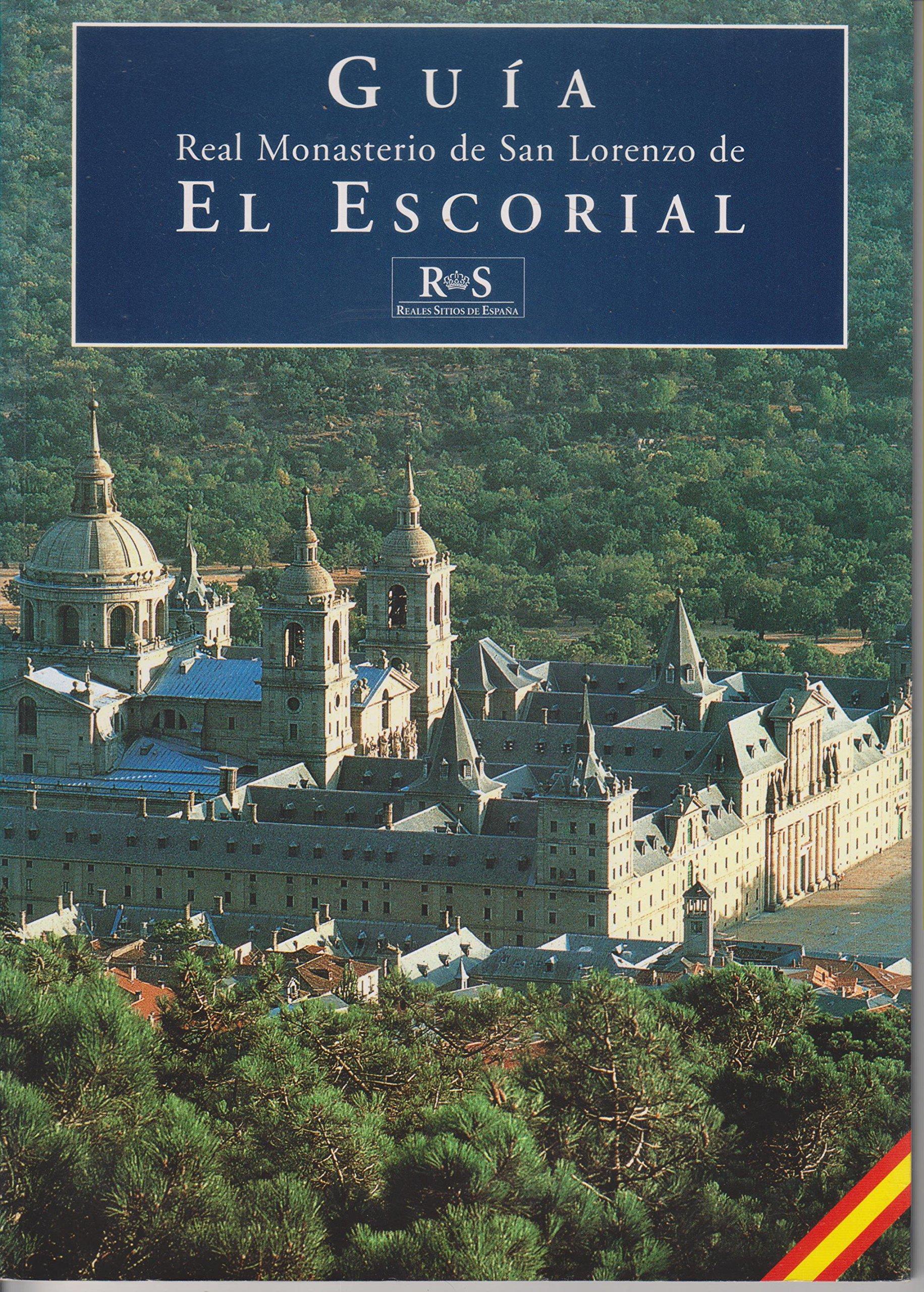 Guia del real monasterio de san Lorenzo de el escorial: Amazon.es: Garcia-Frias Checa, Carmen, Sancho: Libros