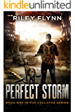 Perfect Storm (Collapse Book 1) (English Edition)