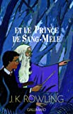 Harry Potter, tome 6 : Harry Potter et le Prince de sang mêlé