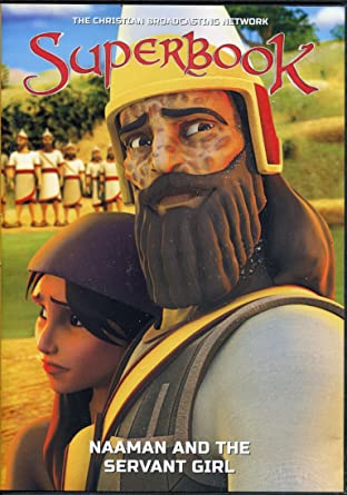 Superbook: Naaman and the Servant Girl