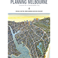 Planning Melbourne: Lessons for a Sustainable City