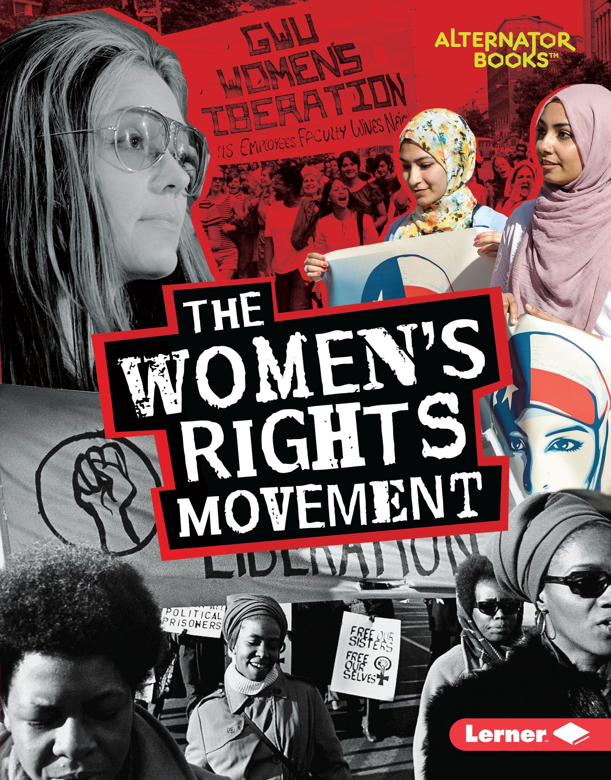 The Women's Rights Movement (Movements That Matter (Alternator Books))