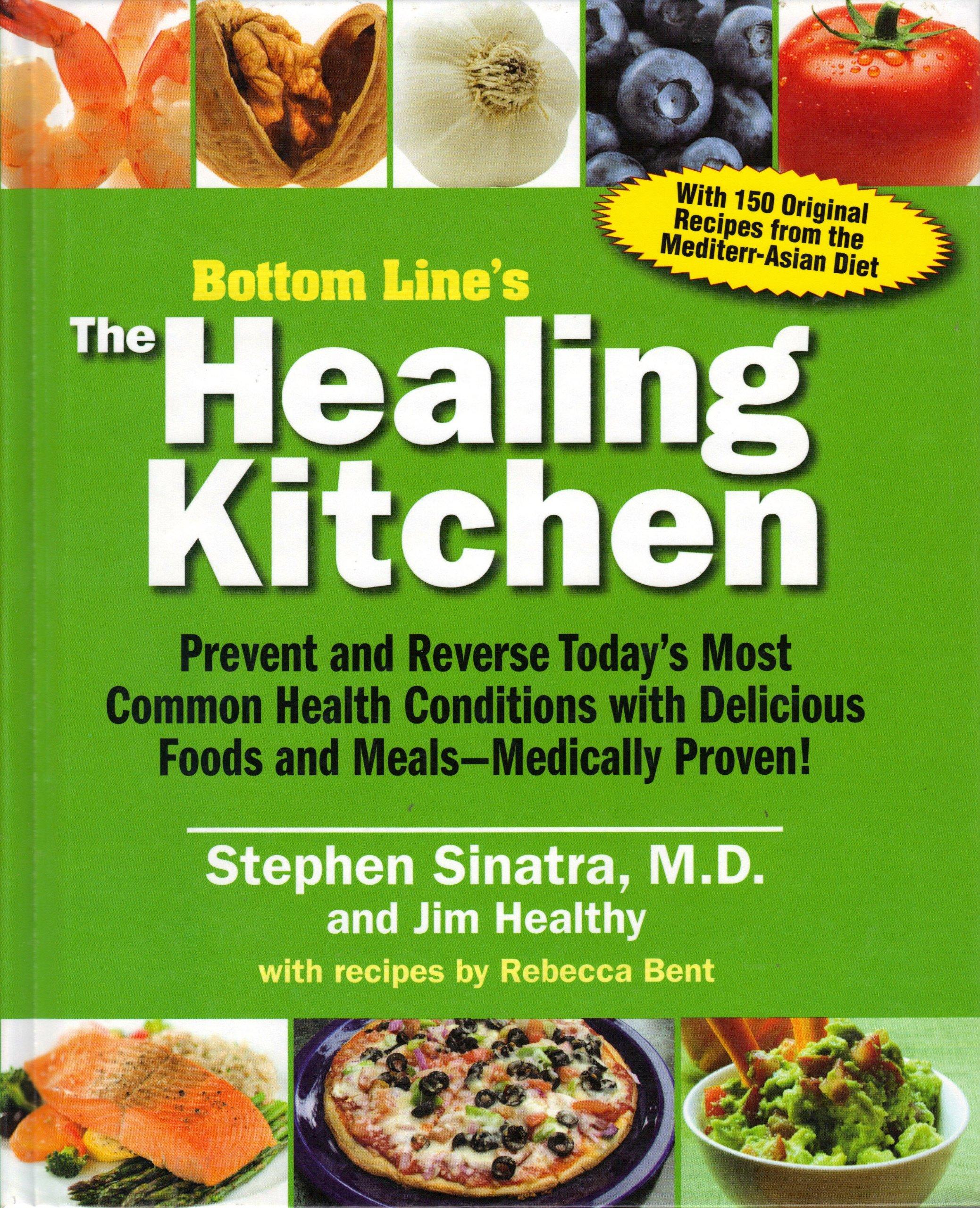 bottom line s the healing kitchen stephen sinatra md jim