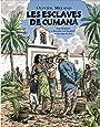 Les esclaves de Cumana : Aimé Bonpland et Alexander von Humboldt en Amérique du Sud