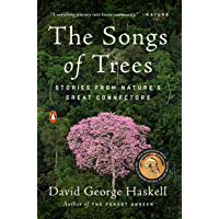 The Songs of Trees: Stories from Nature's Great Connectors (English Edition)