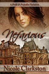Nefarious: A Pride and Prejudice Variation Kindle Edition