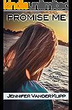 Promise Me (Hometown Heroes Book 0)