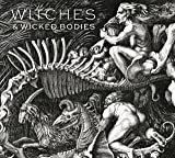 Witches and Wicked Bodies