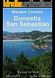 サン・セバスティアン写真集・バスク-スペイン(撮影数100):ヨーロッパシリーズ6