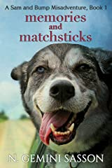 Memories and Matchsticks (The Sam and Bump Misadventures Book 1) Kindle Edition