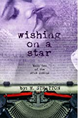 Wishing On A Star (The Star Series Book 2) Kindle Edition