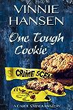 One Tough Cookie (A Carol Sabala Murder Mystery)