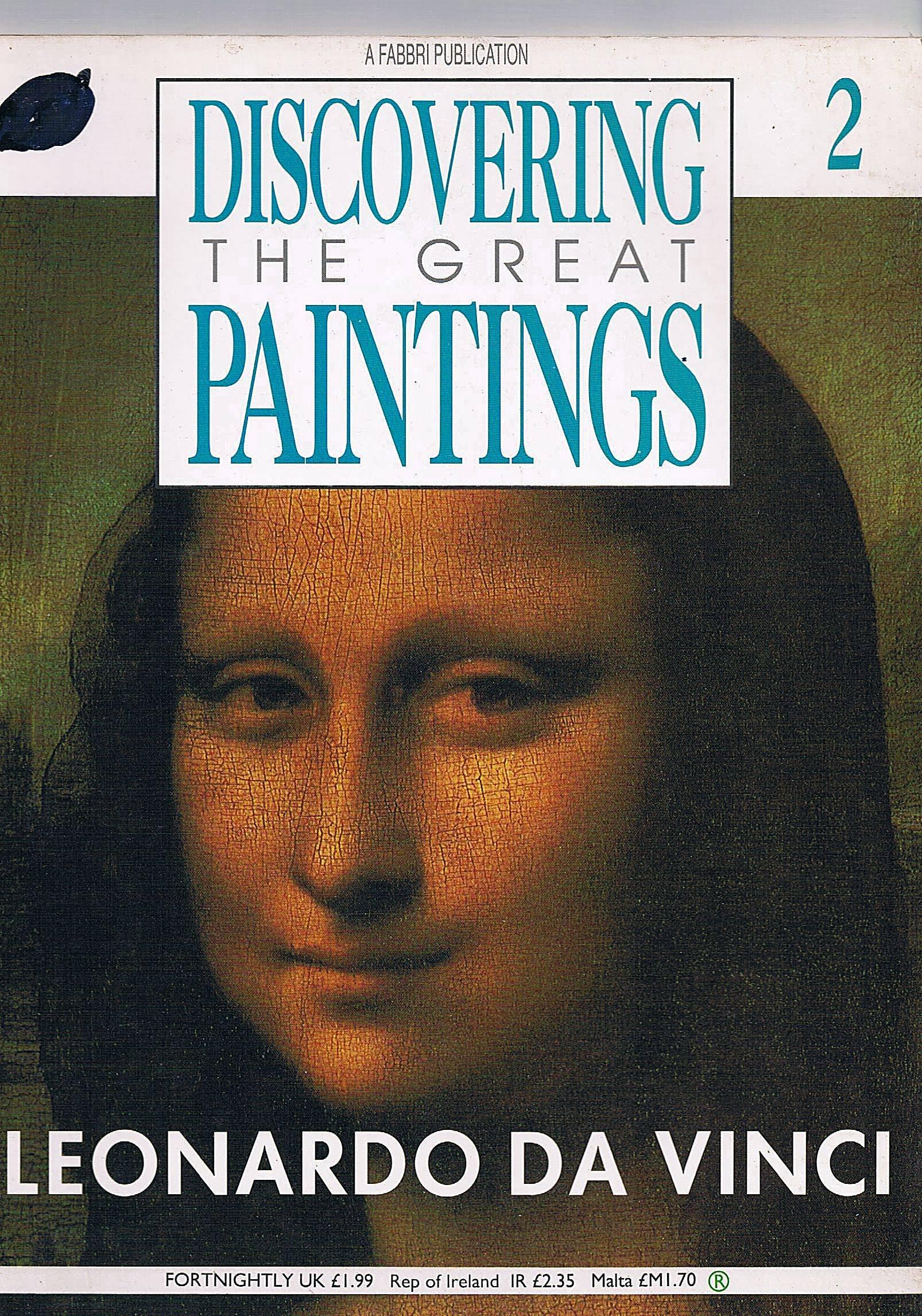 discovering great paintings leonardo da vinci discovering the great paintings