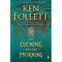 The Evening and the Morning: A Novel