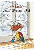 Pico Bogue - tome 3 - Question d'équilibre