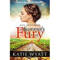 Summer's Fury (Pioneer Wilderness Romance series Book 1)
