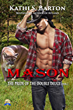 Mason: The Pride of the Double Deuce – Paranormal Shapeshifter Erotic Romance