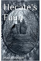 Hecate's Faun Kindle Edition
