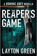 The Reaper's Game (A Dominic Grey Novella) (The Dominic Grey Series Book 5) Kindle Edition