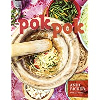 Pok Pok: Food and Stories from the Streets, Homes, and Roadside Restaurants of Thailand [A Cookbook]