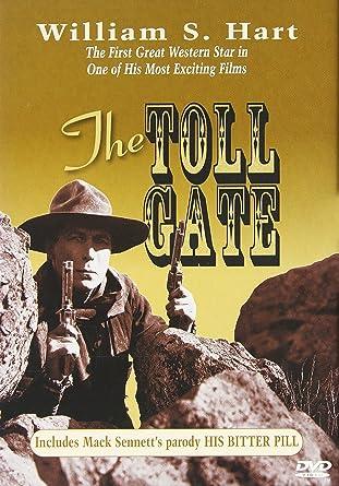 Amazon com: The Toll Gate/His Bitter Pill: William S  Hart, Anna Q