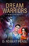 Dream Warriors (Joey Cola Book 1)