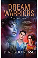 Dream Warriors (Joey Cola Book 1) Kindle Edition