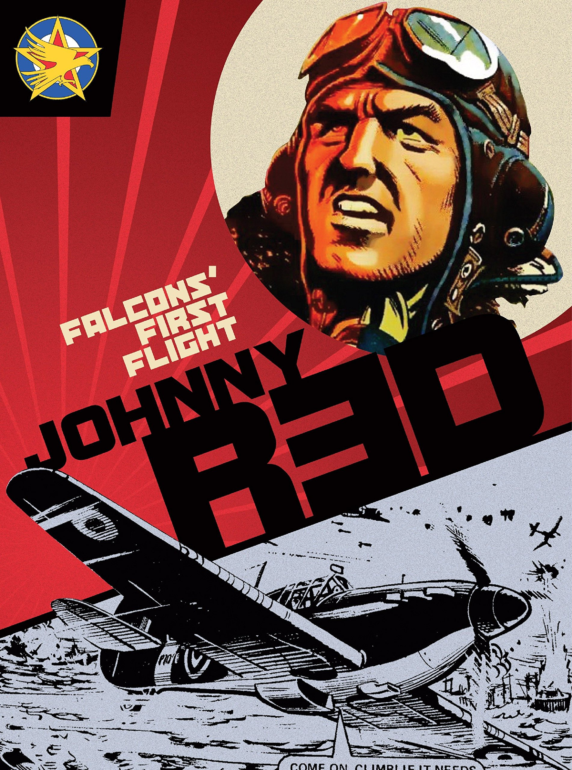 Read Online Johnny Red: Falcons' First Flight pdf epub