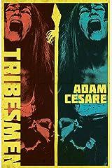 Tribesmen: A Novella of Supernatural Cannibal Horror (English Edition) Edición Kindle