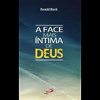 A face mais íntima de Deus (Teologia Sistemática)