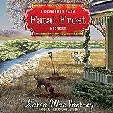 Fatal Frost: A Dewberry Farm Mystery, Book 2