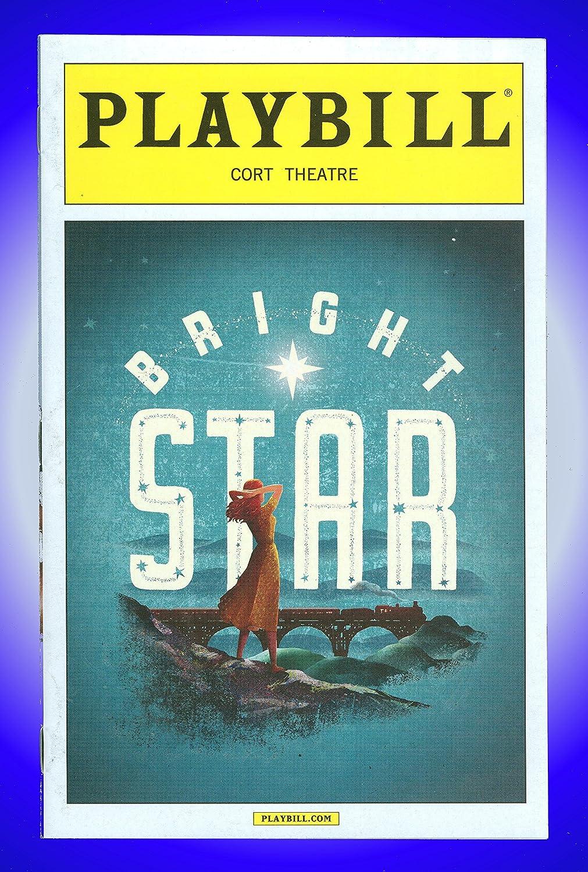 Bright Star, Broadway Playbill + Carmen Cusack, Paul Alexander Nolan, Michael Mulheren, A.J. Shively, Dee Hoty