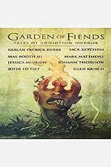 Garden of Fiends: Tales of Addiction Horror Audible Audiobook