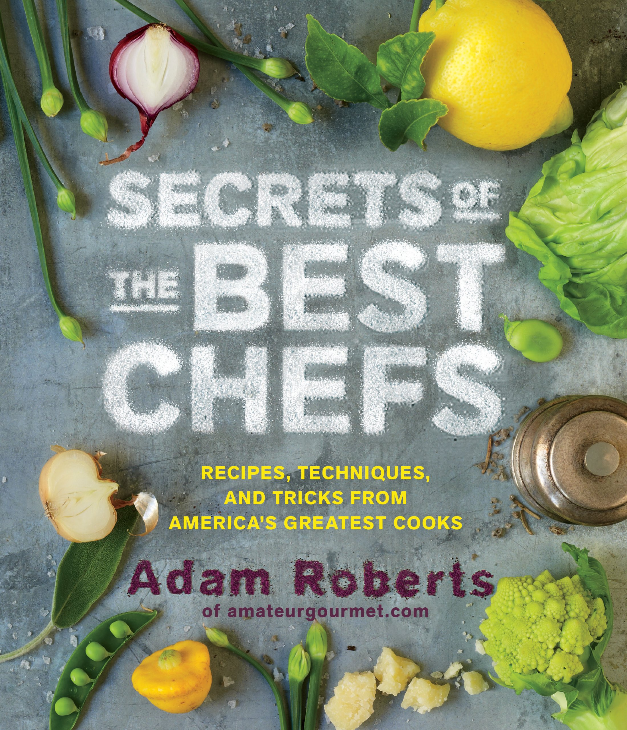 Best Cookbook Covers ~ Secrets of the best chefs recipes techniques and tricks from
