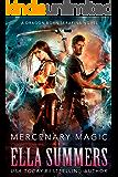 Mercenary Magic (Dragon Born Serafina Book 1)