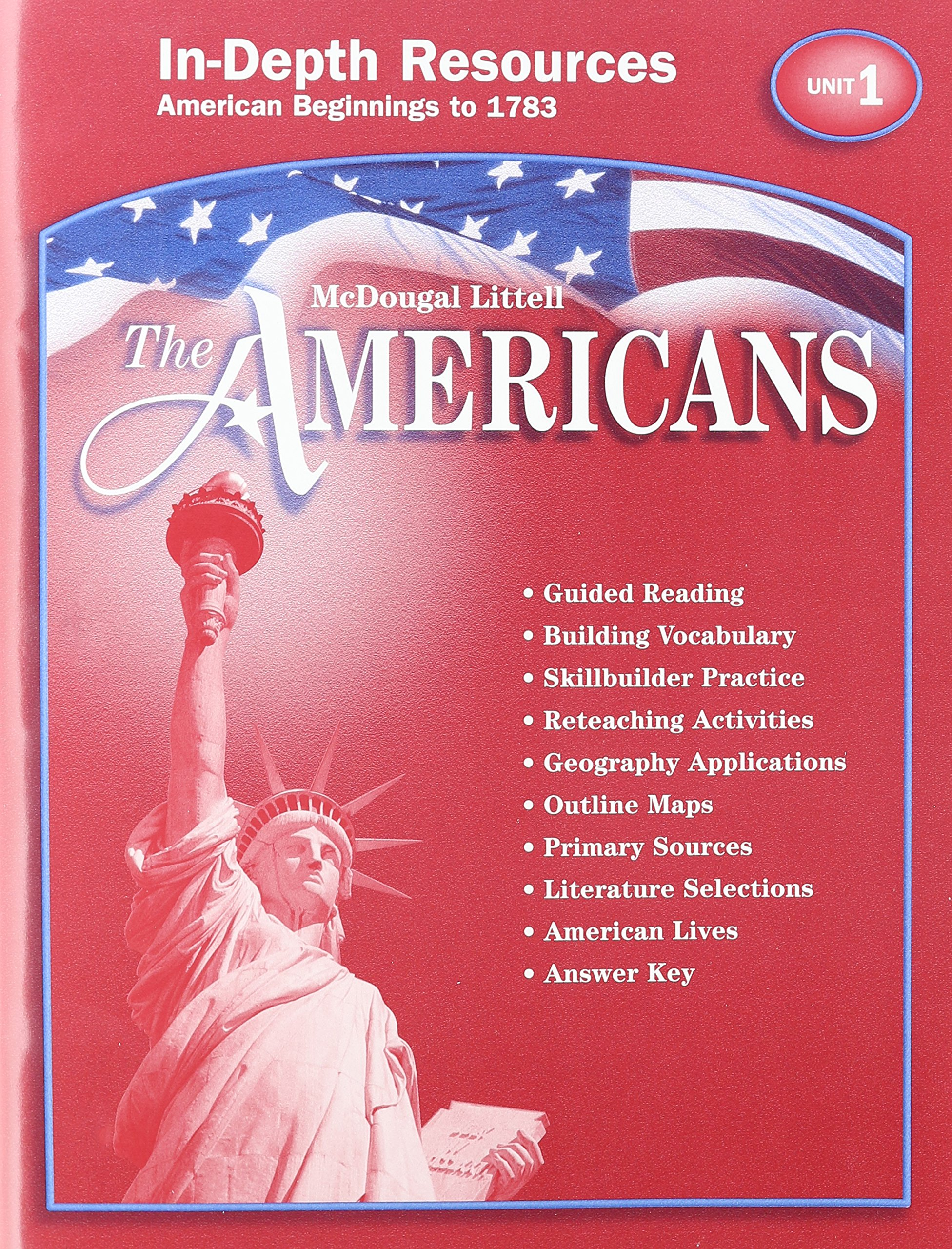 The Americans In-Depth Resources Unit 1 American Beginnings to 1783: unk.:  9780618175154: Amazon.com: Books