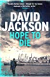 Hope to Die: The gripping serial killer thriller for fans of M. J. Arlidge (Ds Nathan Cody 2)