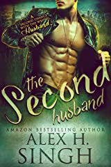 The Second Husband: A Second Chance With The Wrong Husband