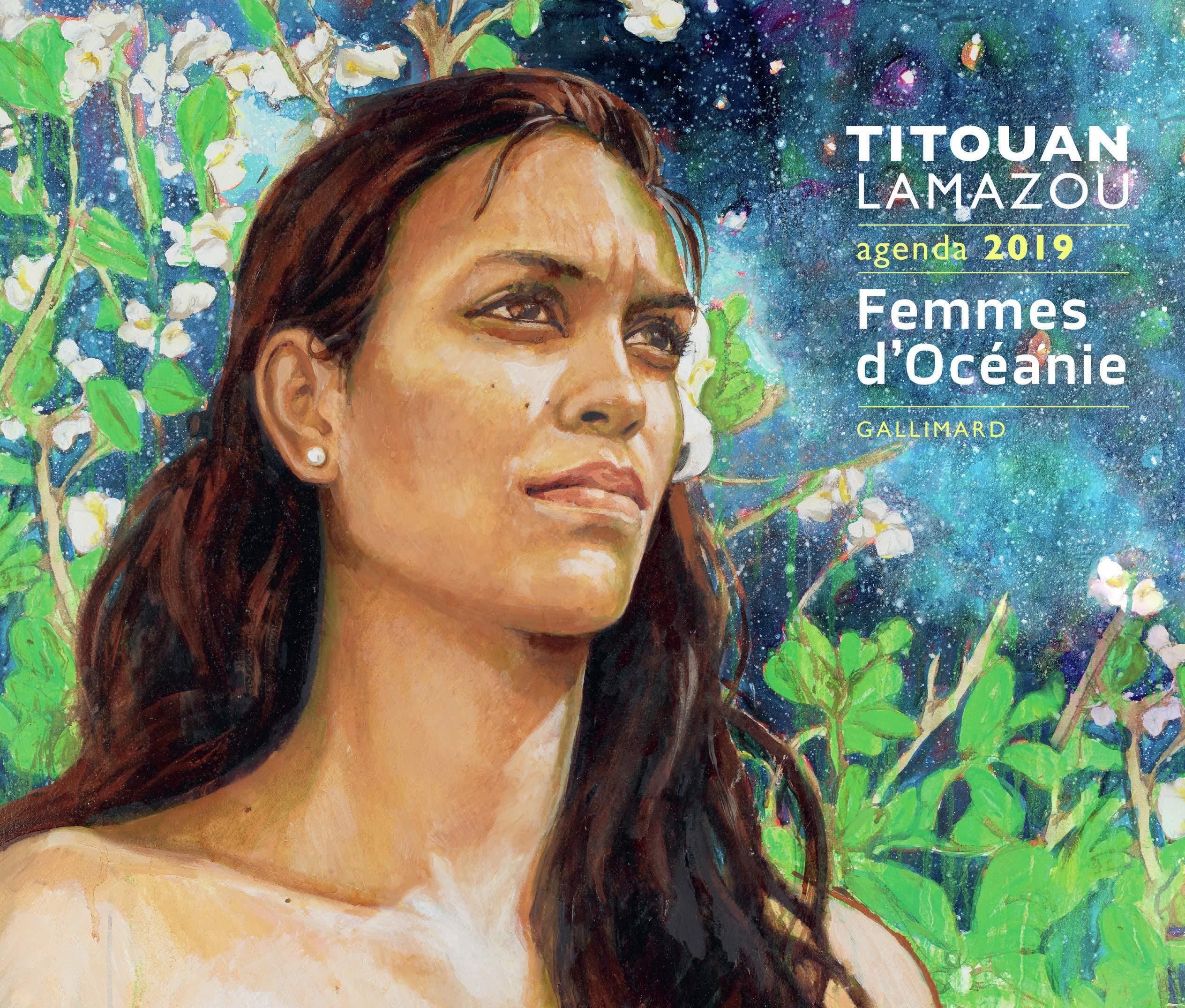 Agenda Titouan Lamazou : Femmes d'Océanie Broché – 6 septembre 2018 Gallimard Loisirs 2742455795 Agendas Agendas adulte