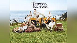 Mrs. Eastwood & Company Season 1