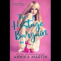 The Hostage Bargain: A reverse harem romance (Kinky Bank Robbers Book 1) (English Edition)