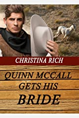 Quinn McCall Gets His Bride (Love on the Range Book 4) Kindle Edition