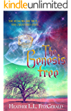 The Genesis Tree (The Tethered World Chronicles Book 3)